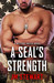 A SEAL's Strength (Military Match #2)
