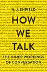 How We Talk by N.J. Enfield