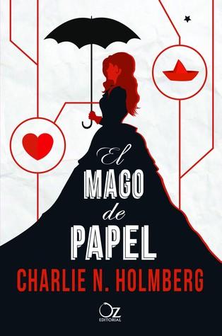 El mago de papel (El mago de papel #1)