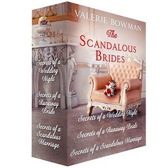 The Scandalous Brides: Books 1-3: Secrets of a Wedding Night; Secrets of a Runaway Bride; Secrets of a Scandalous Marriage