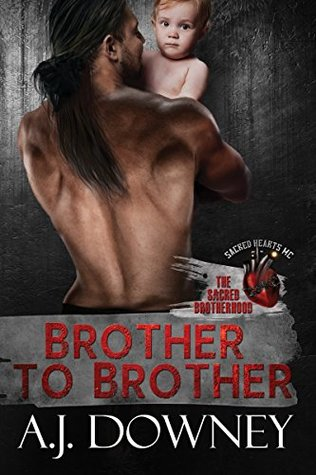 Brother to Brother (The Sacred Brotherhood #1)