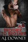 Brother to Brother (The Sacred Brotherhood #1)