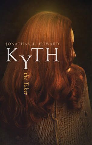 Cover: Kyth the Taker by Jonathan L. Howard