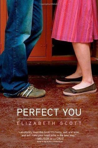 Perfect You by Scott, Elizabeth (2008)