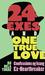 24 EXes and One True Love by Ru Dela Torre