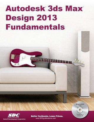 Autodesk 3DS Max Design 2013 Fundamentals