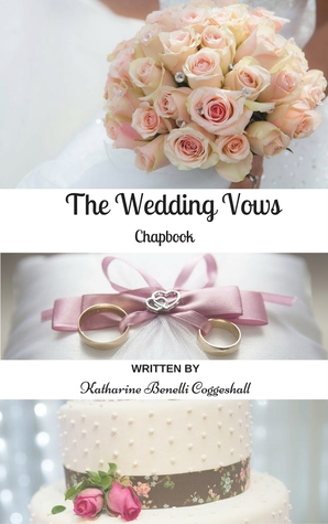 The Wedding Vows Chapbook: Sample Wedding Vows and Inspiration by ...