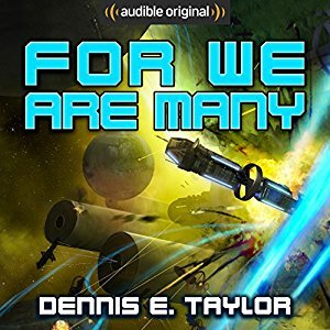 For We Are Many (Bobiverse #2)