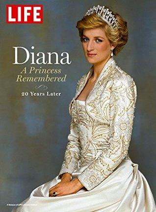 LIFE Diana: A Princess Remembered