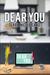 Dear You by Derra Nicole Sabo