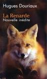 La renarde by Hugues Douriaux