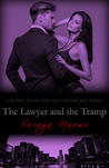The Lawyer and the Tramp (Chicago Syndicate, #7)