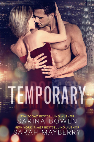 Temporary by Sarah Mayberry, Sarina Bowen