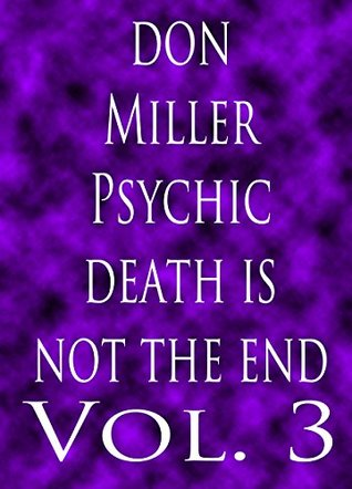 Psychic Death is not the End, Atheist Resurrections (Unholy Death & Sacrilegious Awakenings Book 3)