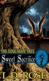 Sweet Sacrifice by L.D. Rose