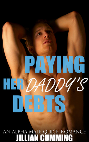 Paying Her Daddy's Debts