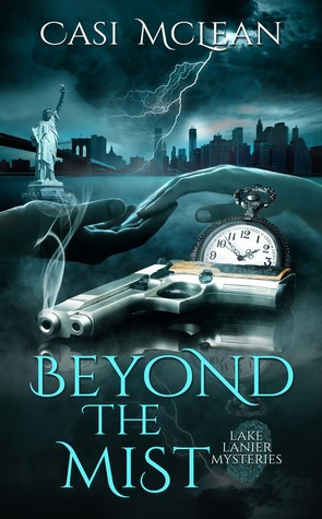Beyond the Mist by Casi McLean