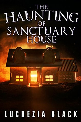 The Haunting of Sanctuary House