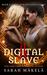 Digital Slave