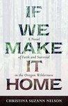 If We Make It Hom...