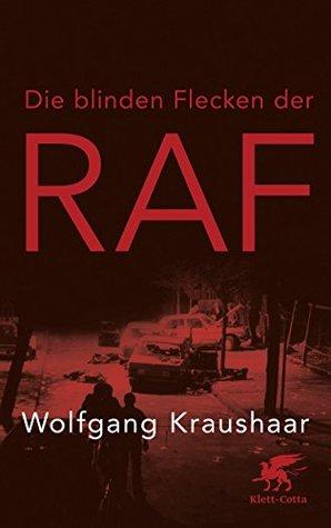 Die blinden Flecken der RAF
