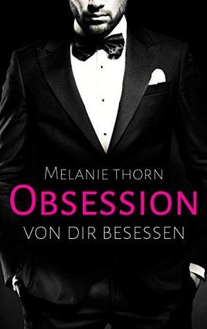 Obsession: Von dir besessen (Mercer, #1)