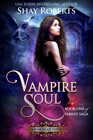 Vampire Soul by Shay Roberts
