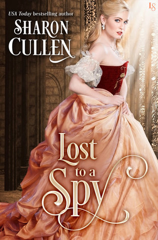 Lost to a Spy (All the Queen's Spies, #3)