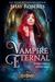 Vampire Eternal: A Heartbla...