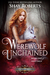 Werewolf Unchained: A Heart...