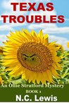 Texas Troubles (An Ollie Stratford Mystery Book 1)