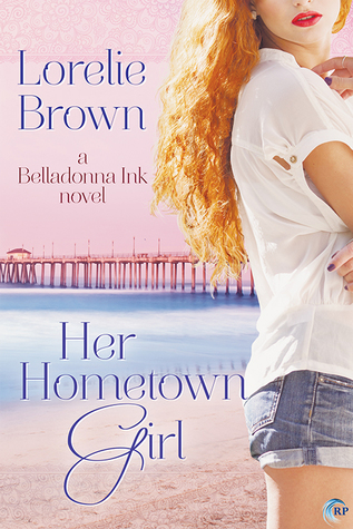 Book Review: Her Hometown Girl (Belladonna Ink #3) by Lorelie Brown