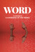 WORD: An Anthology by A Gat...