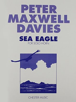 maxwell-davies-sea-eagle-for-horn-solo