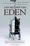 Aan het hof van Eden (Aan het hof van Eden, #1)