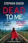 Dead To Me (Detective Kate Matthews, #1)