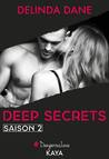 Deep Secrets, Saison 2 by Delinda Dane