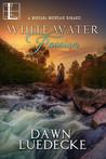 White Water Passion (Montana Mountain, #1)