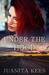 Under the Hood (Under the Law #2) by Juanita Kees