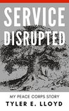 Service Disrupted by Tyler E. Lloyd