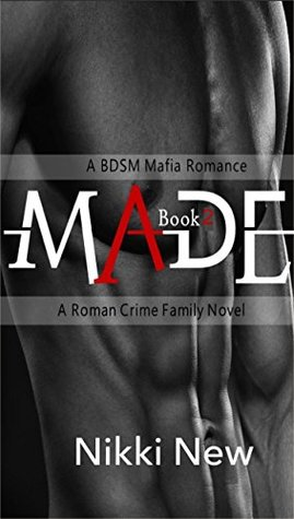 made-a-bdsm-mafia-romance-a-roman-crime-family-novel-book-4