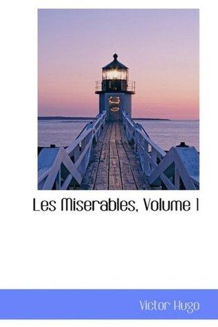 Les Miserables, Volume 1