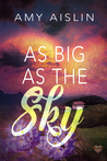 As Big as the Sky