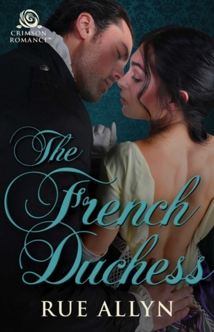 The French Duchess by Rue Allyn