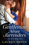 A Gentleman Never Surrenders by Lauren   Smith