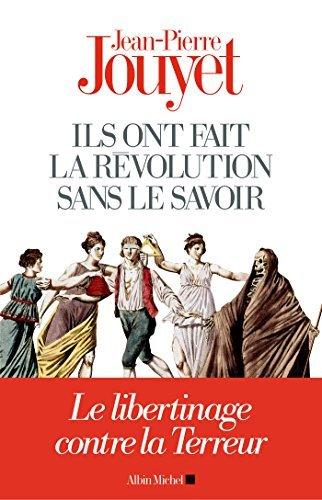 Ils ont fait la Révolution sans le savoir