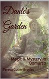 Dante's Garden: Magic and Mystery in Bomarzo