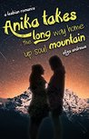 Anika takes the long way home up soul mountain (Rosemont Duology, #2)