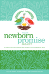 Your Newborn Promise Project by Callie Grant