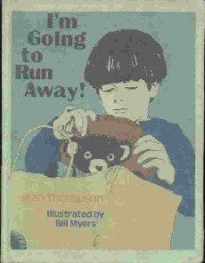 I'm Going to Run Away!